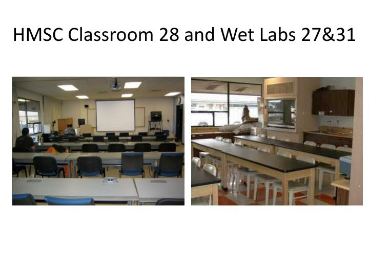 HMSC Classroom 28 and Wet Labs 27&31