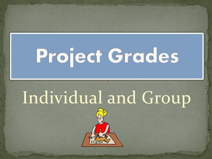Project Grades