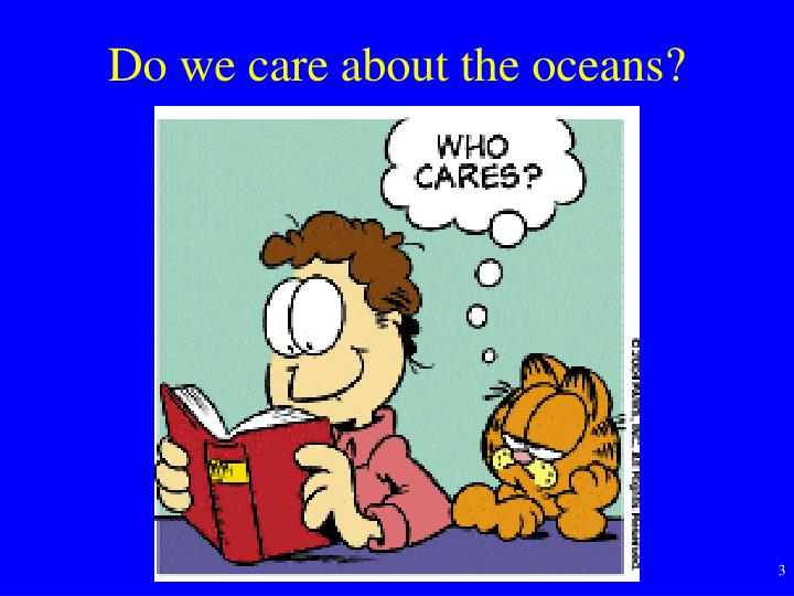 Do we care about the oceans