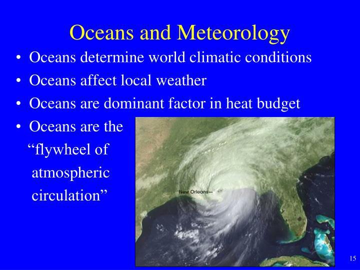 Oceans and Meteorology