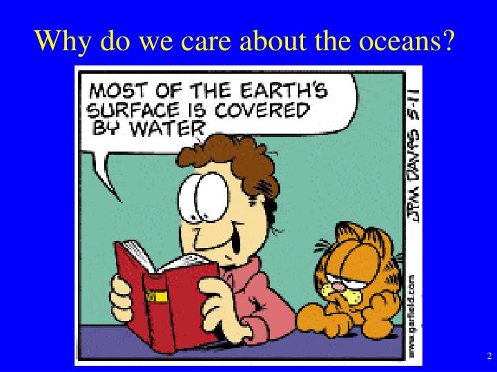 Why do we care about the oceans