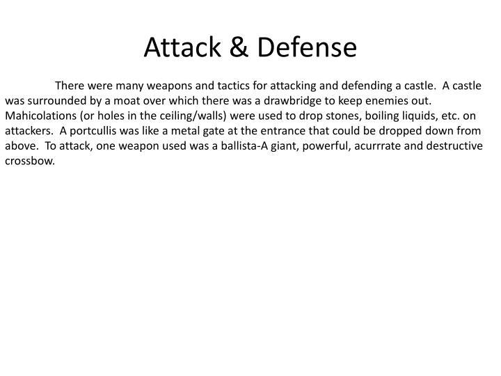 Attack & Defense