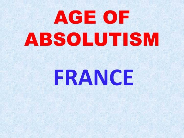 Age of absolutism