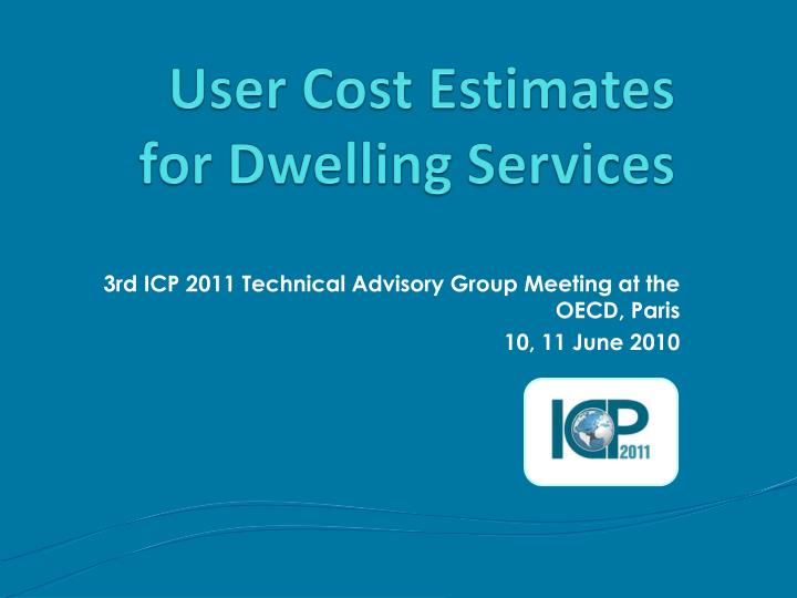 user cost estimates for dwelling services n.