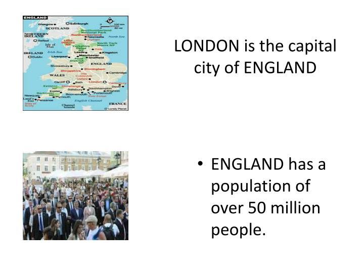 LONDON is