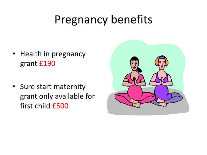 Pregnancy benefits