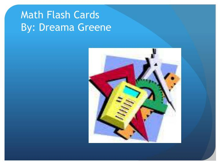 Math flash cards by dreama greene
