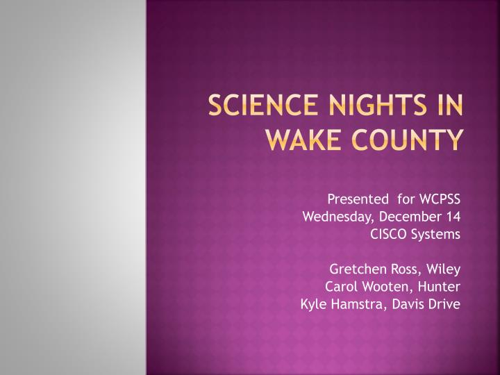 Science nights in wake county