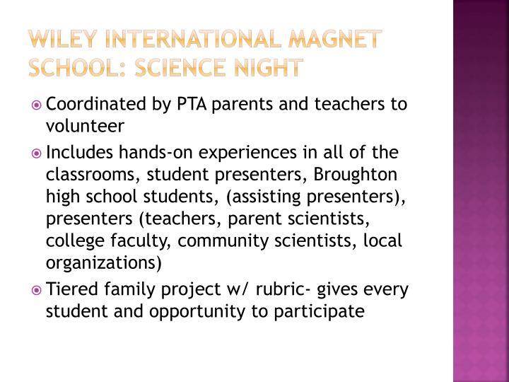 Wiley international magnet school science night