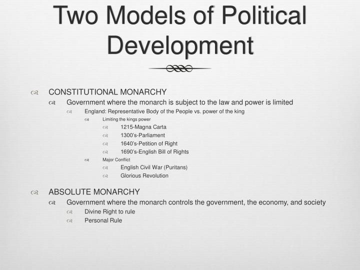 Two models of political development