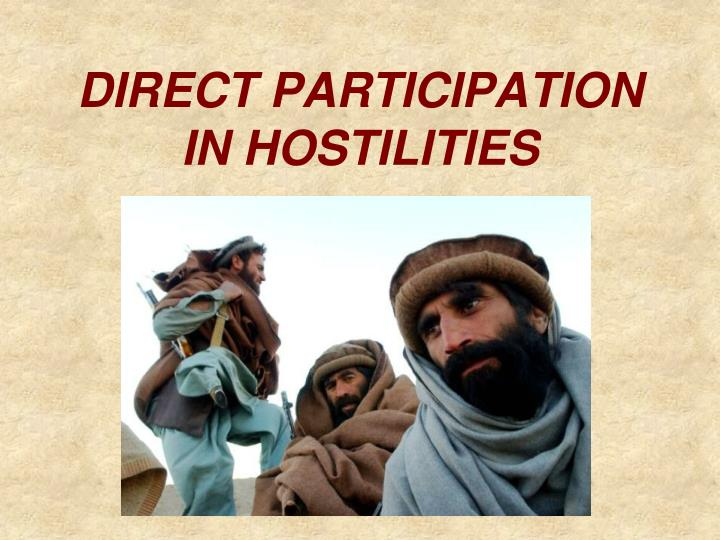 DIRECT PARTICIPATION IN HOSTILITIES
