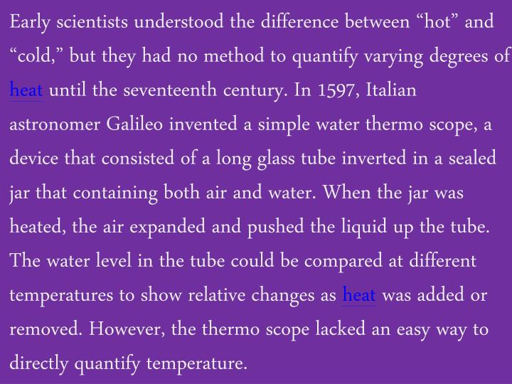 """Early scientists understood the difference between """"hot"""" and """"cold,"""" but they had no method ..."""