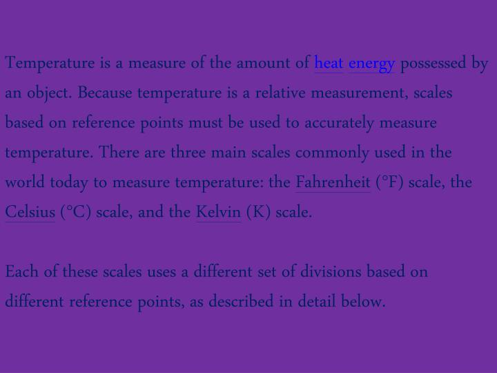 Temperature is a measure of the amount of