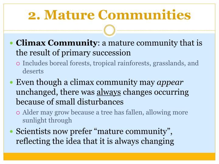 2. Mature Communities