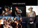 love concerts