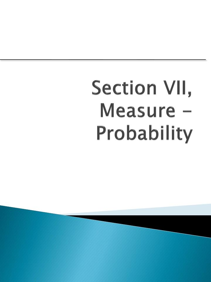 section vii measure probability n.