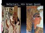 nefertari his great queen