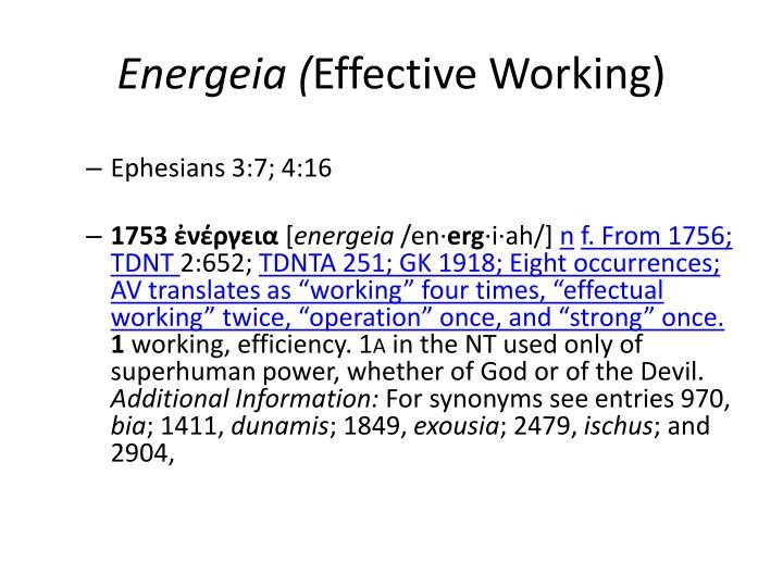 Energeia effective working