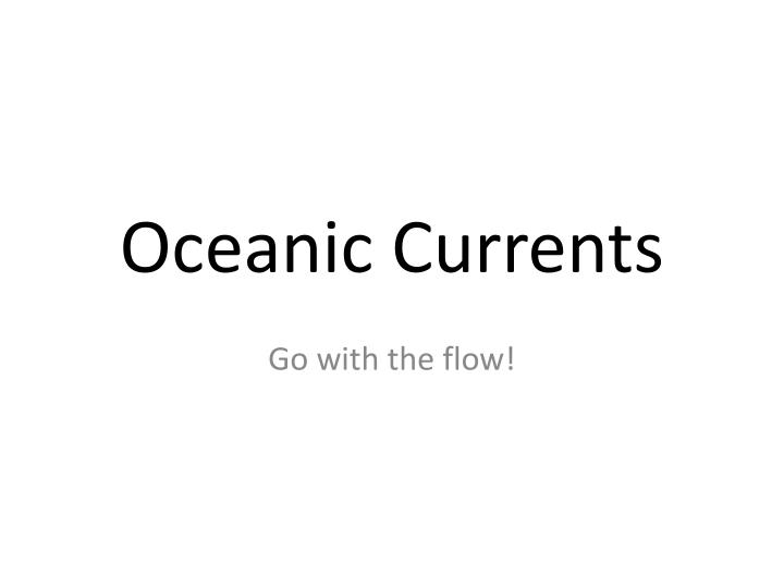 Oceanic currents