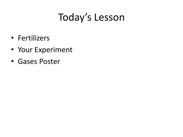 Today s lesson