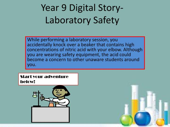 year 9 digital story laboratory safety n.