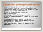 high school developmental needs
