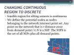changing continuous region to discrete
