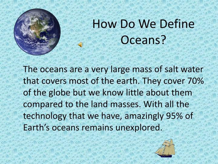 How Do We Define Oceans?