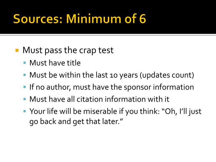 Sources: Minimum of 6