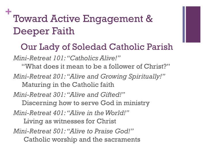 Toward Active Engagement & Deeper Faith