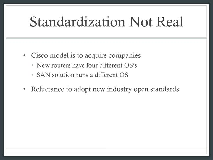 Standardization Not Real