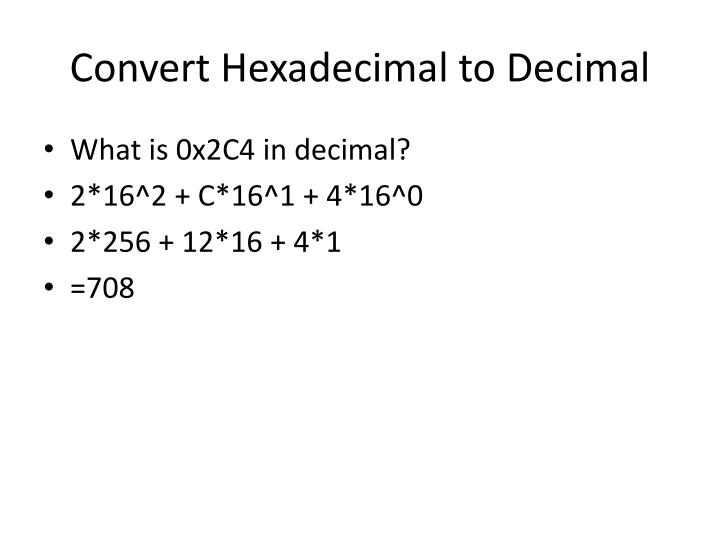 Convert Hexadecimal to
