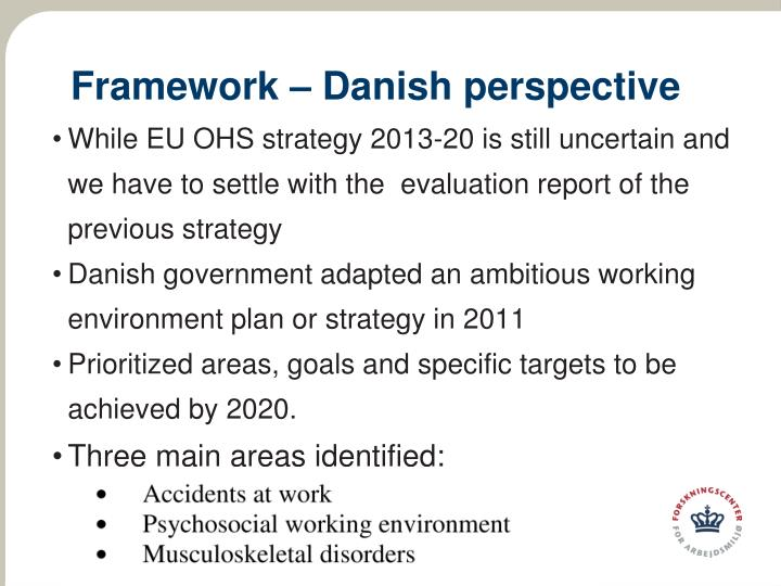 Framework danish perspective