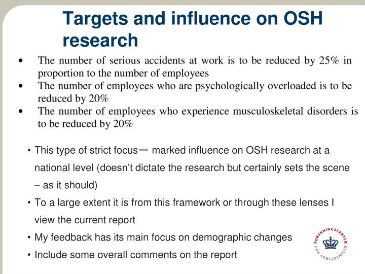 Targets and influence on osh research