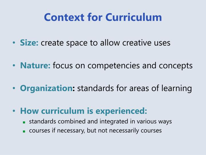 Context for Curriculum