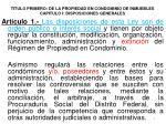 titulo primero de la propiedad en condominio de inmuebles capitulo i disposiciones generales