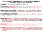 titulo primero de la propiedad en condominio de inmuebles capitulo i disposiciones generales1