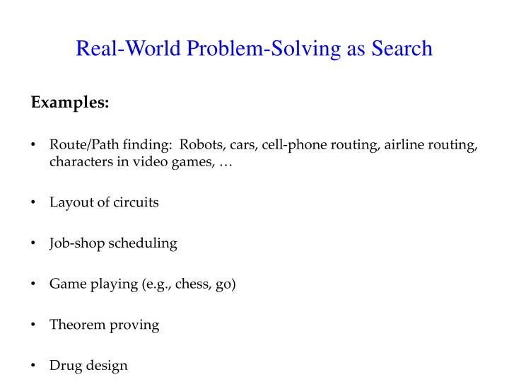 Real world problem solving as search