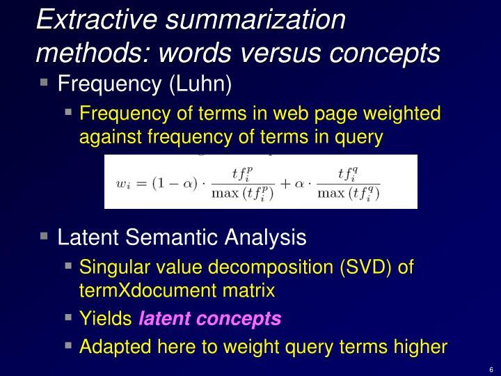 Extractive summarization methods: words versus concepts