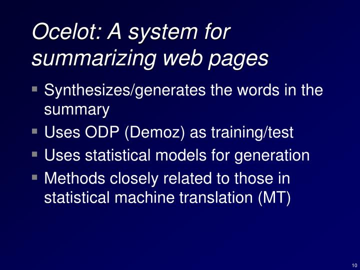 Ocelot: A system for summarizing web pages