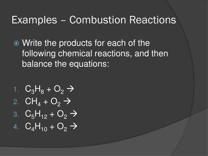Examples – Combustion Reactions