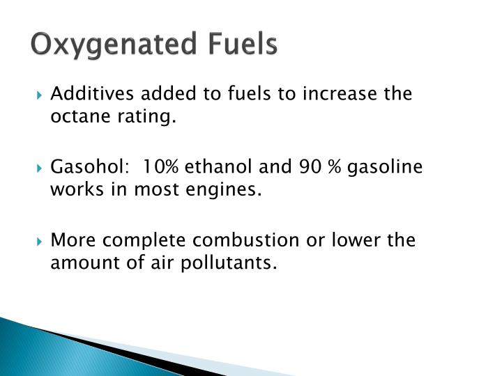 Oxygenated Fuels