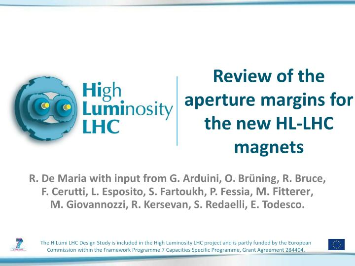 review of the aperture margins for the new hl lhc magnets n.