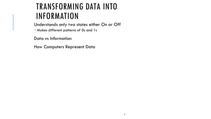 Transforming data into information