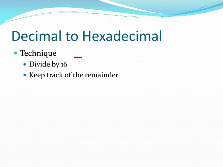 Decimal to Hexadecimal