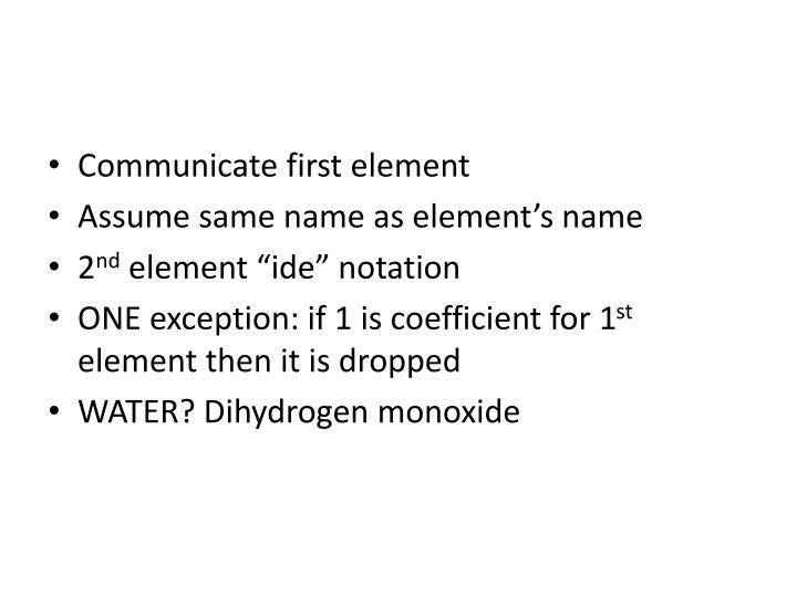 Communicate first element