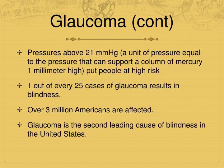 Glaucoma (cont)