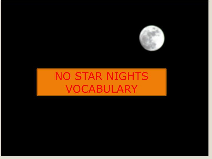 no star nights vocabulary n.