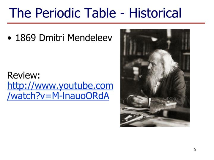 The Periodic Table - Historical