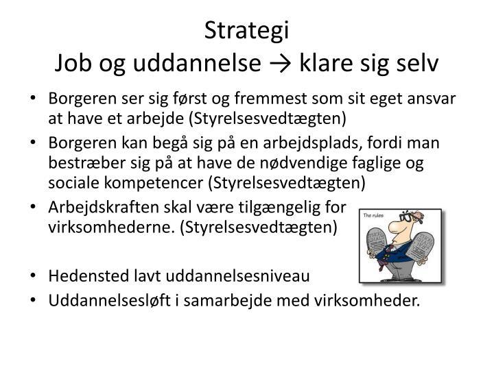 Strategi job og uddannelse klare sig selv